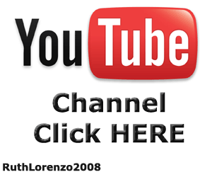You Tube Channel - RuthLorenzo2008
